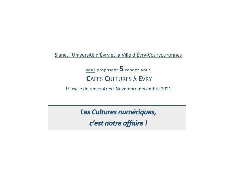 Cafés cultures SIANA: Cycle de rencontres